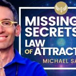 🔴 The Missing Secrets (POWERFUL) to the Law of Attraction! Michael Sandler