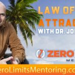Dr. Joe Vitale - Law of Attraction tips - The Top 3 Tips to Achieving Your Goals