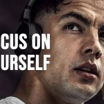 FOCUS ON YOURSELF - Motivational Video