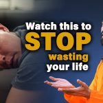 Watch THIS to STOP Wasting Your Life | Swami Mukundananda