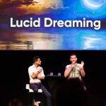 Vishen Lakhiani's Personal Experience With Lucid Dreaming