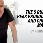 The 5 Rules of Peak Productivity + Creative Mastery