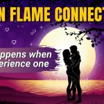 13 Things that Happen when You Experience a Twin Flame Connection
