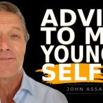 A Letter To My Younger Self - John Assaraf