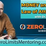 Dr. Joe Vitale - Money and the Law of Attraction - Homeless to Billionaire (Whats the secret)