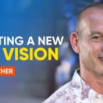We're Taking Our Life Vision to the Next Level | Jon Butcher