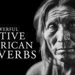 Native American Proverbs (Life-Changing Wisdom)