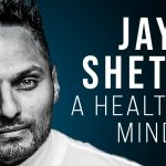 Jay Shetty - How to Be More Mindful