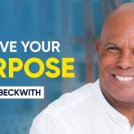 How to Achieve Your Purpose - Motivation Video | Michael Beckwith