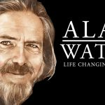 Alan Watts - Life Changing Quotes
