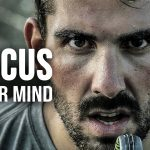 FOCUS YOUR MIND - Powerful Motivational Speech