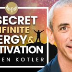 The Secret to Infinite Untapped Energy & Motivation! – The Flow State with Steven Kotler