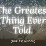The Greatest Thing Ever Told... | The Sure Way To Success