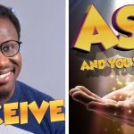 """""""ASK and You Shall RECEIVE ~ Manifest Anything in LIFE 
