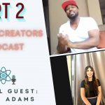 Part 2} Creating Reality, Ancient Knowledge, E.T. Communication | YAC Podcast ~ Sarah Adams