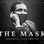 We Wear the Mask (Powerful Life Poetry)