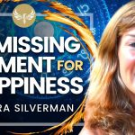 The Secret Ingredient to Happiness - Discover Your Missing Element! Debra Silverman
