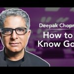 Deepak Chopra with Dr. Brian Keating: How to Know God