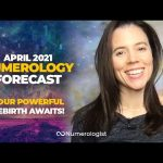April 2021 Numerology Forecast: Your Powerful Rebirth Awaits