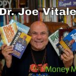 Dr. Joe Vitale - Money and the Law of Attraction-  How to Attract More Money in 2 Simple Steps