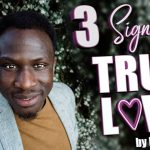 3 Signs of TRUE LOVE By Ralph Smart