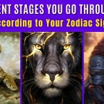 The Different Stages You Go Through Life, According to Your Zodiac Sign