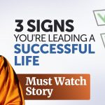 3 Signs You are Leading a Successful Life - MUST WATCH | Swami Mukundananda