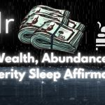 "8Hr Rain ""Wealth, Abundance, Prosperity"" Sleep Affirmations 