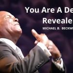 You Are A Destiny Revealer w/ Michael B. Beckwith