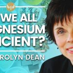 The MAGNESIUM Secret - What Health Experts AREN'T Telling You | Dr Carolyn Dean