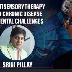 Multisensory Therapy for Chronic Disease & Mental Challenges