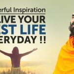 This Video Will Inspire you to Live your Best Life Everyday !! | Swami Mukundananda Motivation