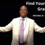 Find Your Place In Grace w/ Michael B. Beckwith