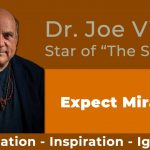 Dr. Joe Vitale - Law of Attraction tips - Overcoming Fear That Comes With Big Dreams