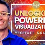 This is the GREATEST THING for better Visualizations! Law of Attraction Mastery! Michael Sandler