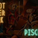 PISCES | YOU ARE ABOUT TO FIND OUT THE TRUTH | TAROT AFTER DARK
