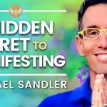 🔴 The Hidden SECRET to MANIFESTING -- 3 Steps to FINDING YOUR FLOW | Michael Sandler