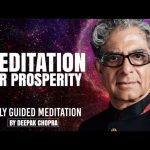 Mediation For Prosperity - Daily Guided Meditation by Deepak Chopra