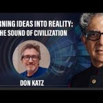 Turning Ideas into Reality: The Sound of Civilization