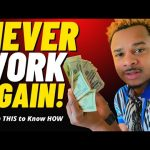 How to MANIFEST MONEY AND NEVER WORK AGAIN!!