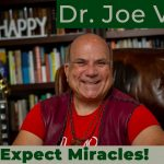 Dr. Joe Vitale - Law of Attraction tips - Joe Vitale Changes His Name To Pollyanna