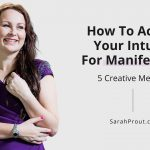 How To Activate Your Intuition For Manifestation