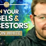 How to CALL IN your ANGELS and ANCESTORS with MAGIC | Gordon White of Rune Soup