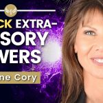 Becoming Superhuman: 3 Steps To ACTIVATE Your SIXTH SENSE To Attract What You Want   Caroline Cory