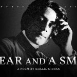A Tear and A Smile - Khalil Gibran (Powerful Life Poetry)
