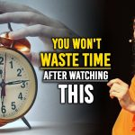 You Won't Waste Time After Watching This | The Most Eye Opening Message from Bhagavad Gita