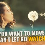 Letting Go Affirmations | Release The Past (Mind Movie) - I Am Affirmations - Mind Movies