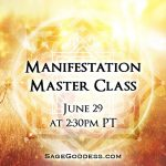 Manifestation Master Class, with Athena Perrakis. Learn more and sign up.