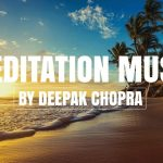 Music For Meditation - 4 Hours - Collection 6