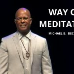 The Way of Meditation Service w/ Michael B. Beckwith, 4.25.21